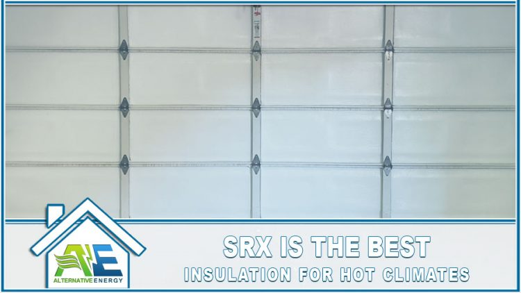 Best Insulation For Hot Climates