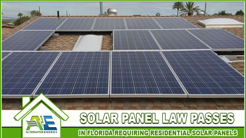 Florida Solar Panel Law Passes Requiring Homeowners To Go