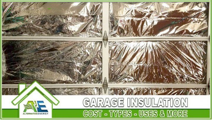 Garage Insulation Costs Types Uses
