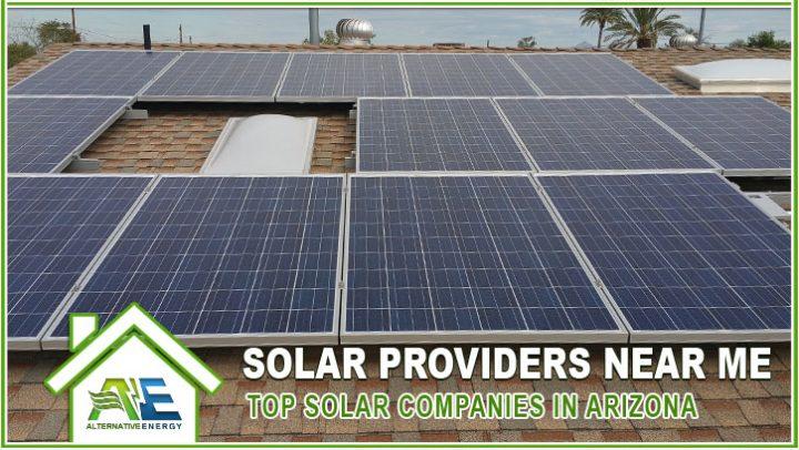 Solar Providers Near Me - Top Solar Companies In Arizona