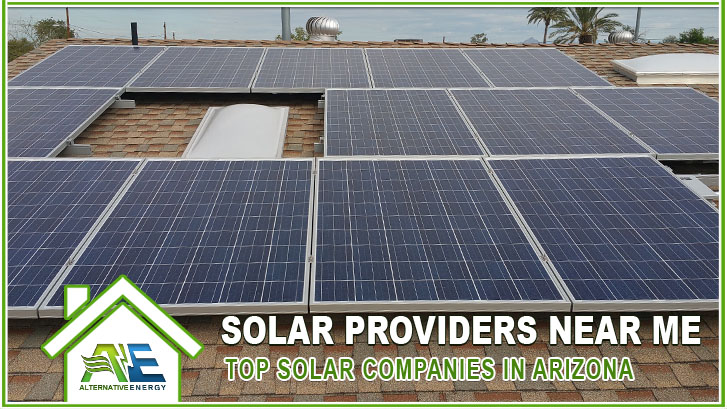 Solar Providers Near Me - Top Solar Companies In Arizona