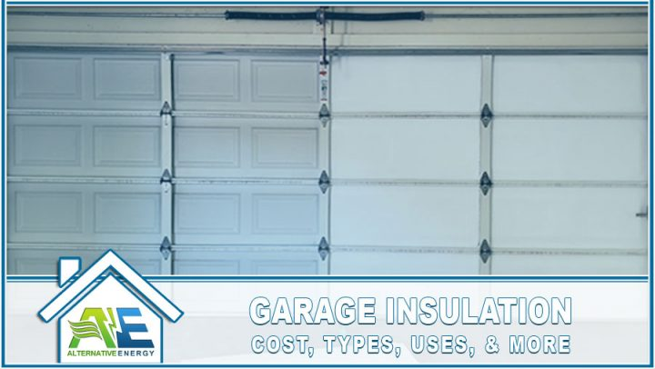 Garage Insulation Cost Types Uses and more
