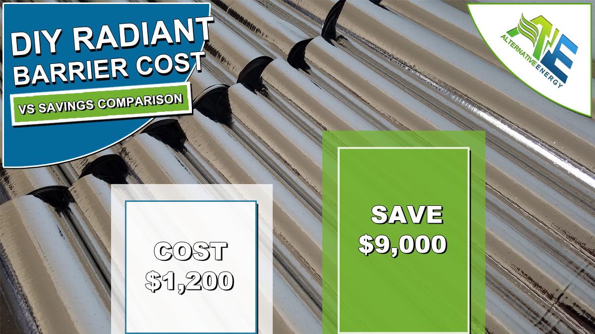DIY Radiant Barrier Cost VS Savings