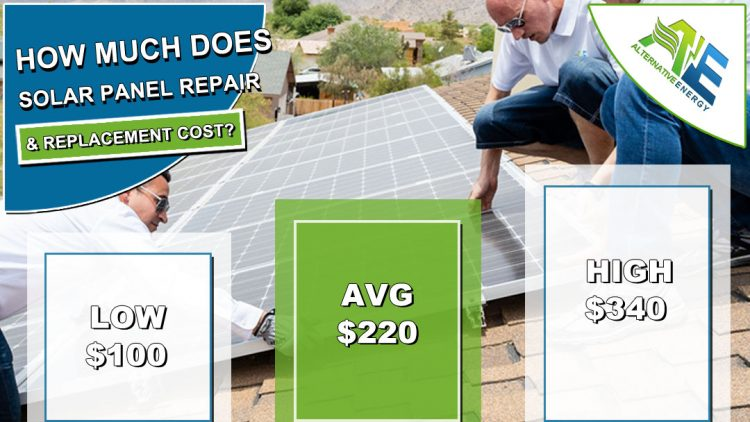 Solar Panel Repair & Replacement Cost