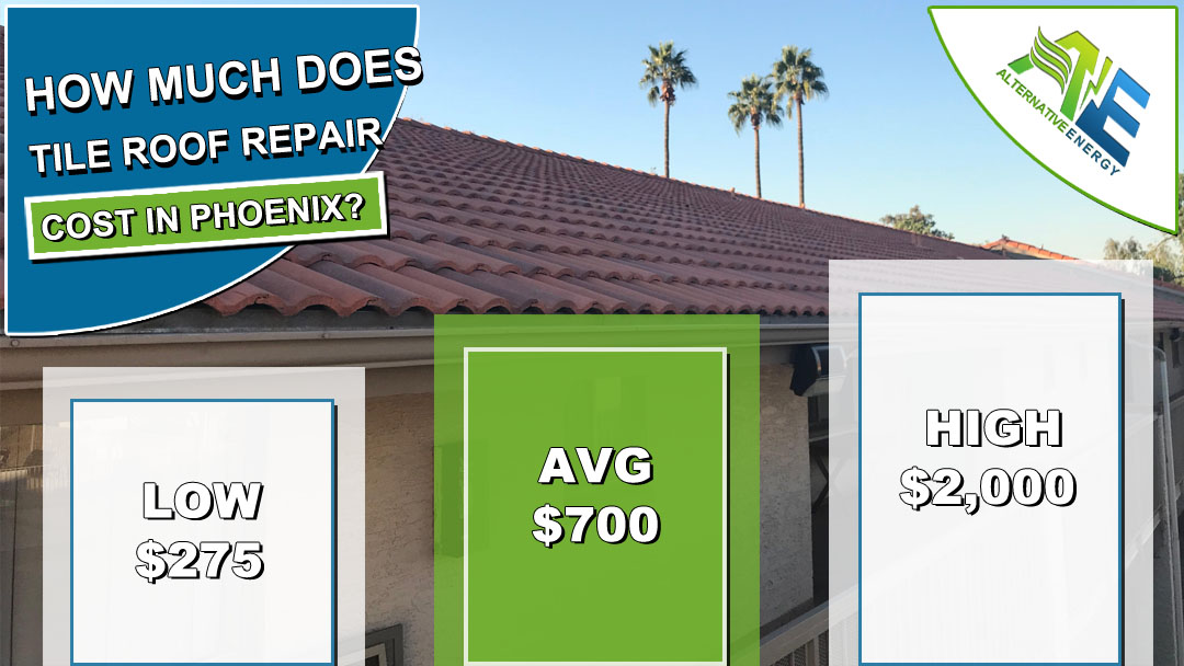 Tile Roof Repair Cost Phoenix AZ
